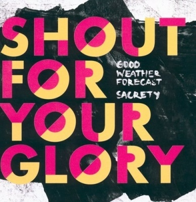 Shout for your glory
